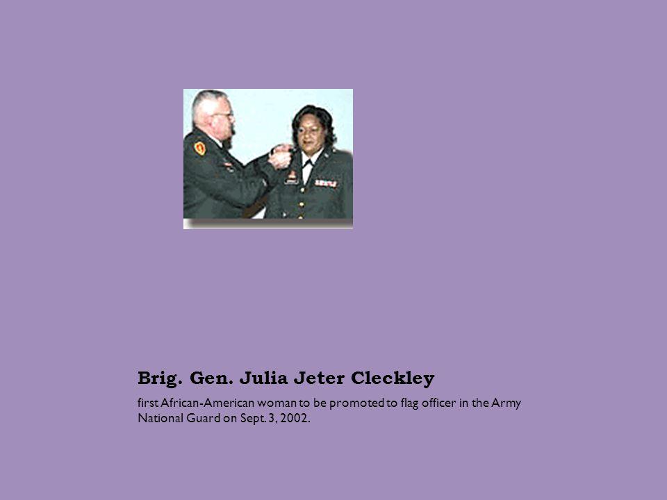 Brig. Gen. Julia Jeter Cleckley