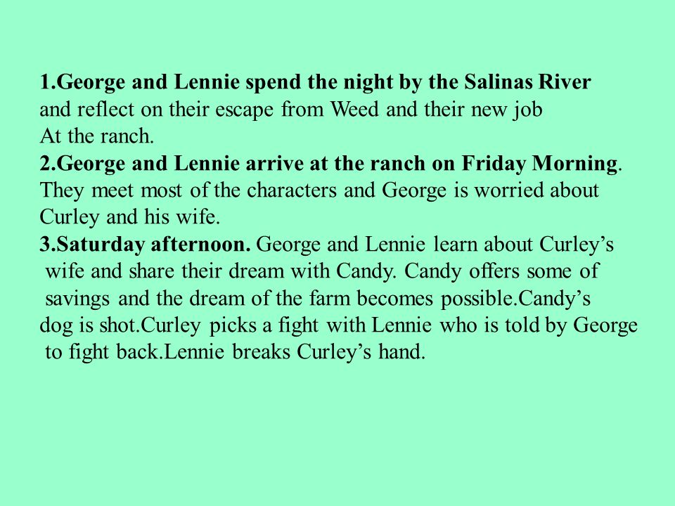 1.George and Lennie spend the night by the Salinas River