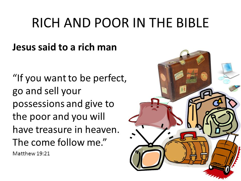 RICH AND POOR IN THE BIBLE