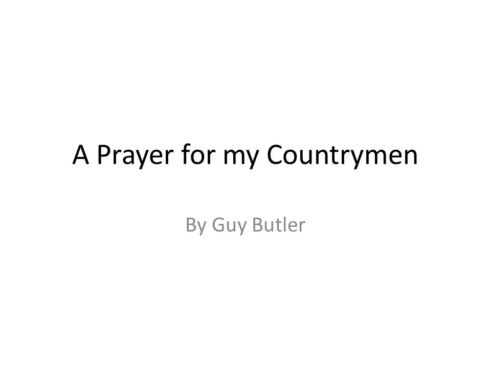 A Prayer for my Countrymen