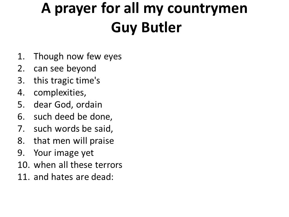 A prayer for all my countrymen Guy Butler