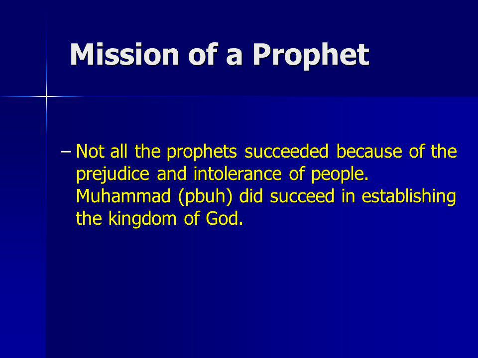 Mission of a Prophet
