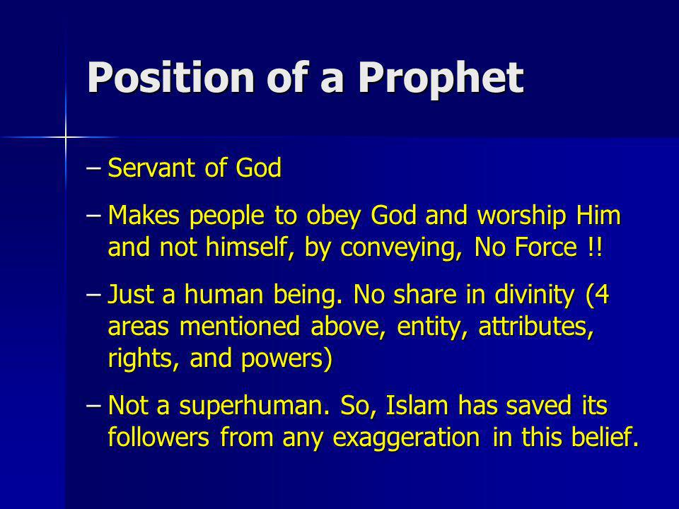 Position of a Prophet Servant of God