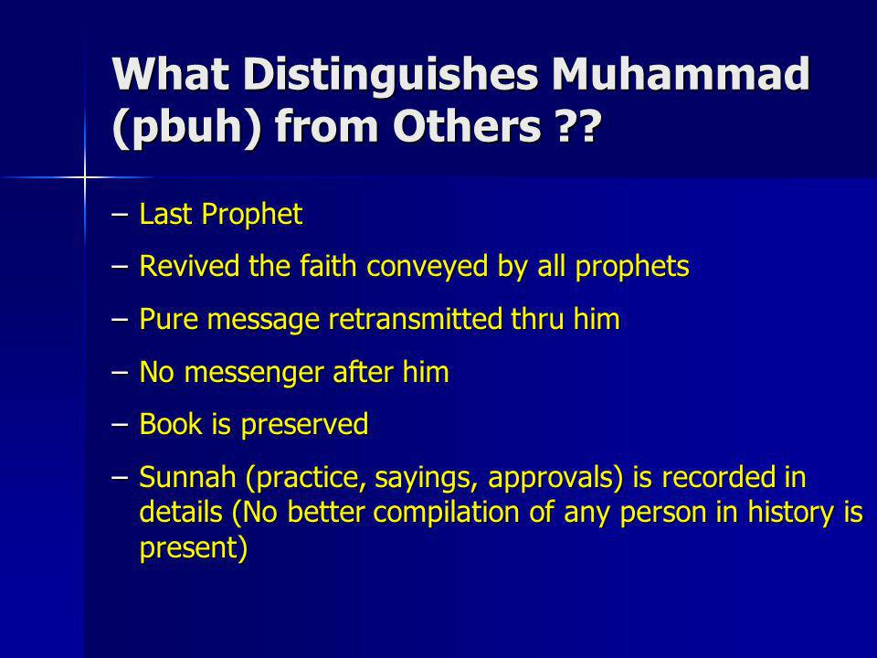 What Distinguishes Muhammad (pbuh) from Others