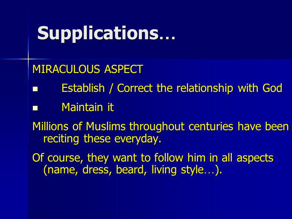 Supplications… MIRACULOUS ASPECT