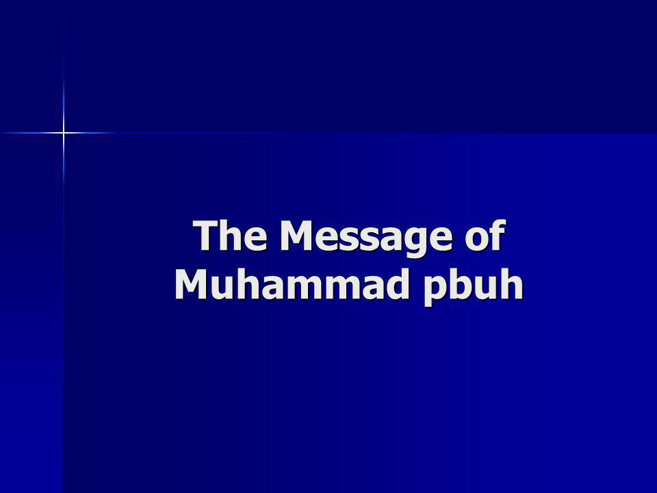 The Message of Muhammad pbuh