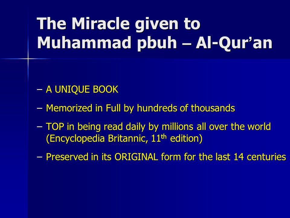 The Miracle given to Muhammad pbuh – Al-Qur'an