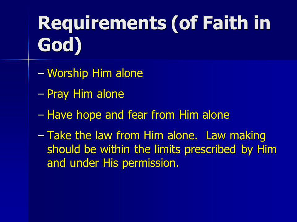 Requirements (of Faith in God)