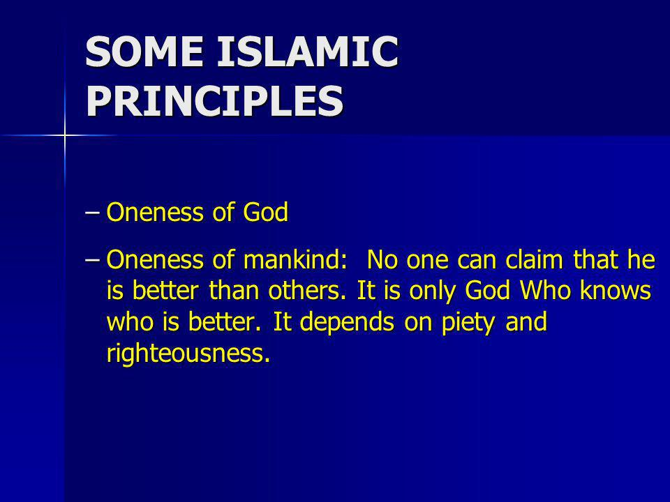SOME ISLAMIC PRINCIPLES