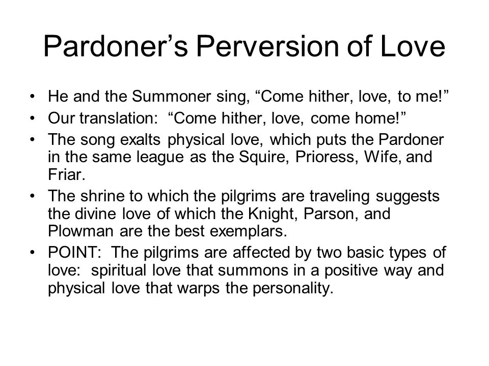 Pardoner's Perversion of Love