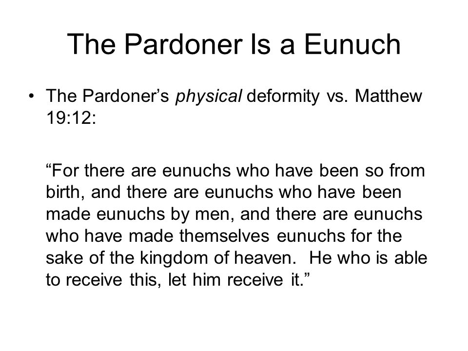 The Pardoner Is a Eunuch