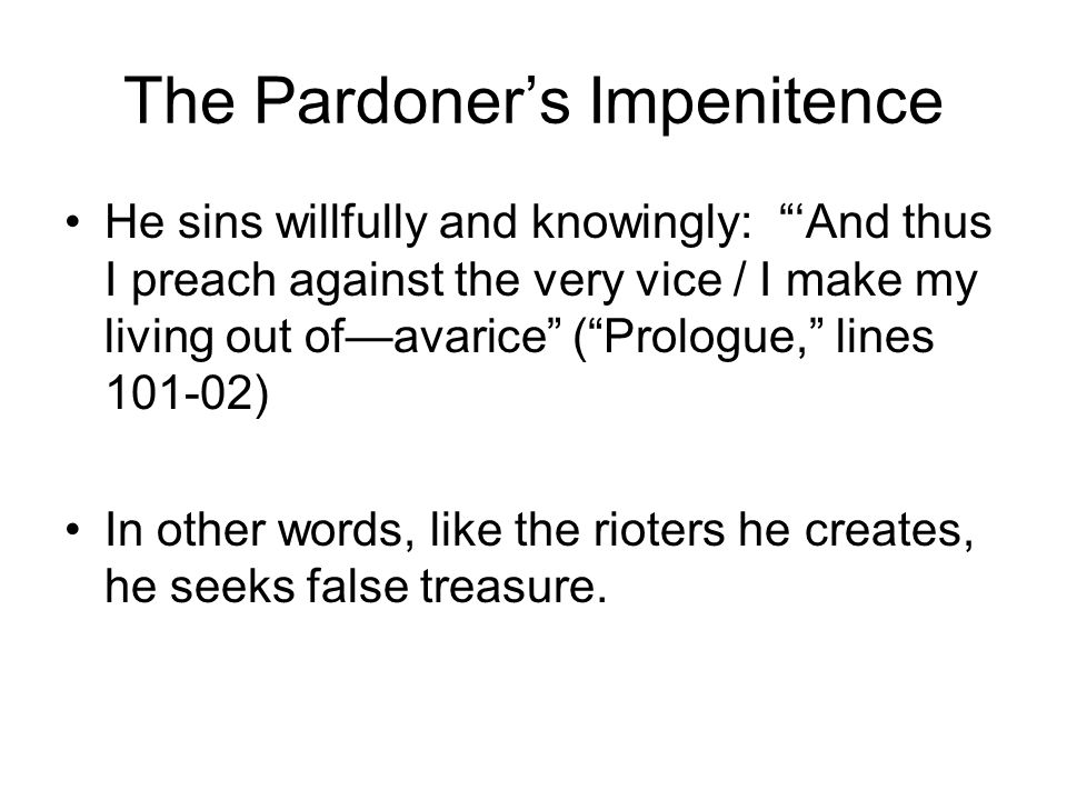 The Pardoner's Impenitence