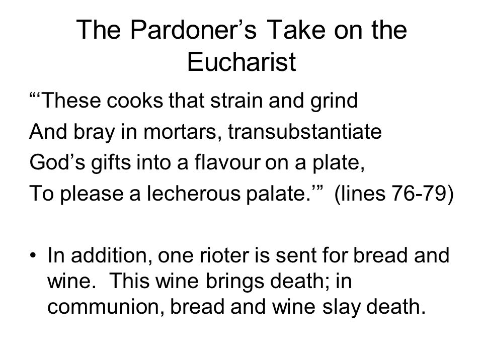 The Pardoner's Take on the Eucharist