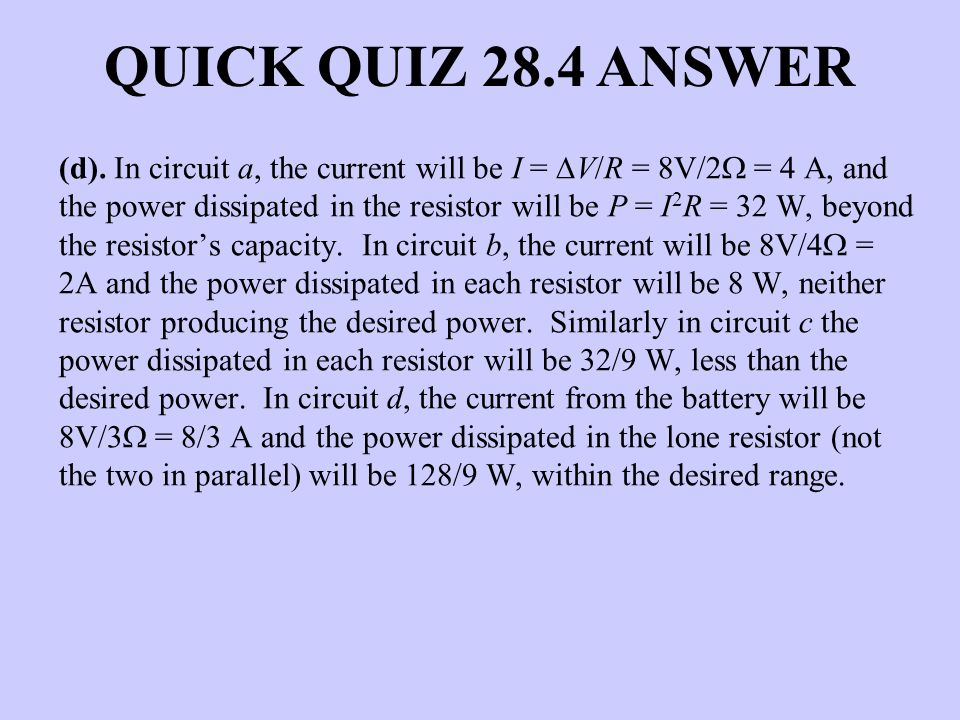QUICK QUIZ 28.4 ANSWER