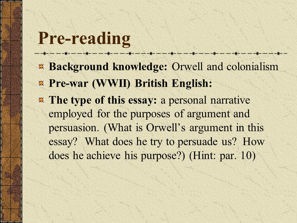 a hanging by george orwell ppt  pre reading background knowledge orwell and colonialism