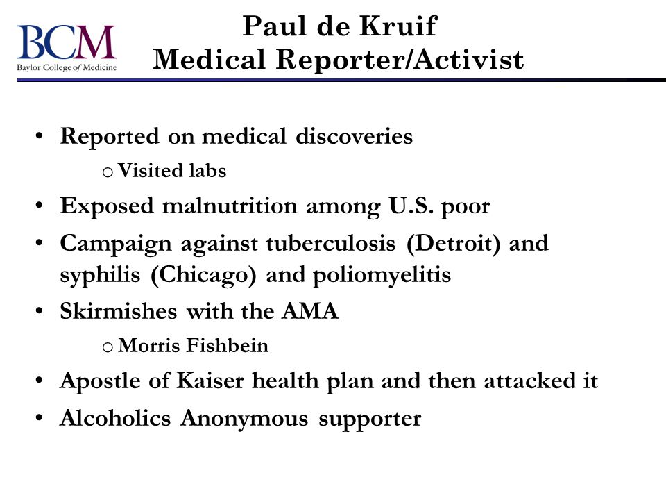 Paul de Kruif Medical Reporter/Activist