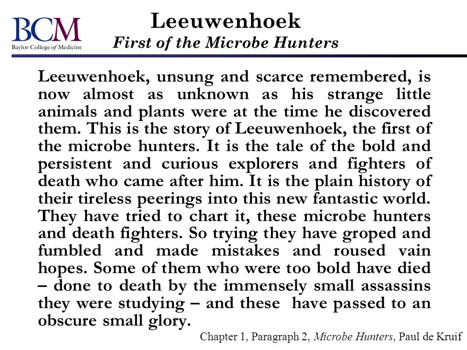 Leeuwenhoek First of the Microbe Hunters
