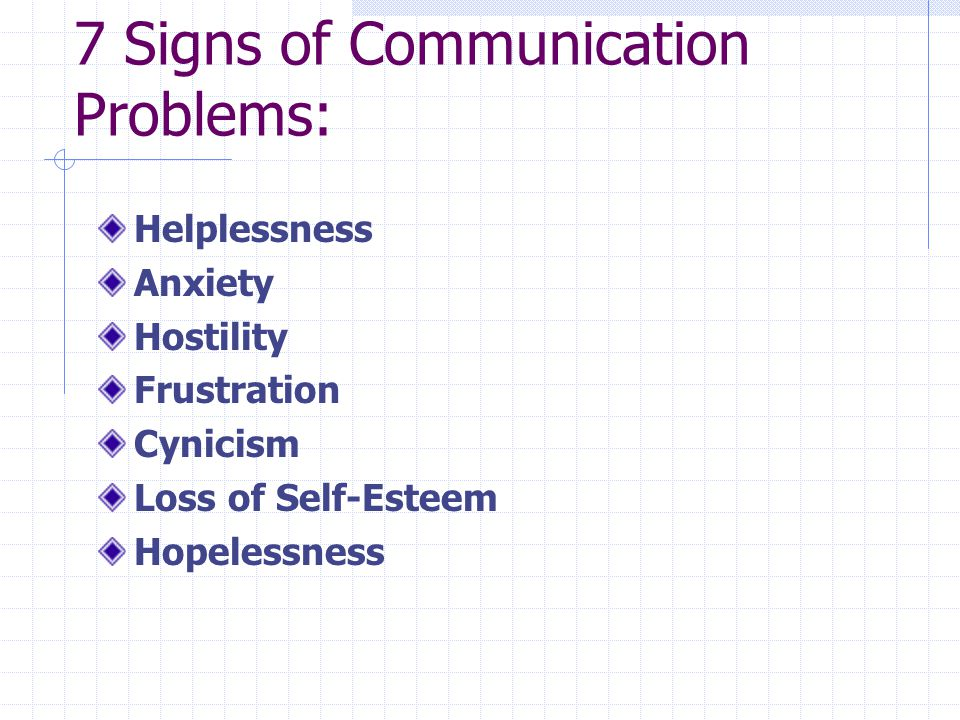 7 Signs of Communication Problems: