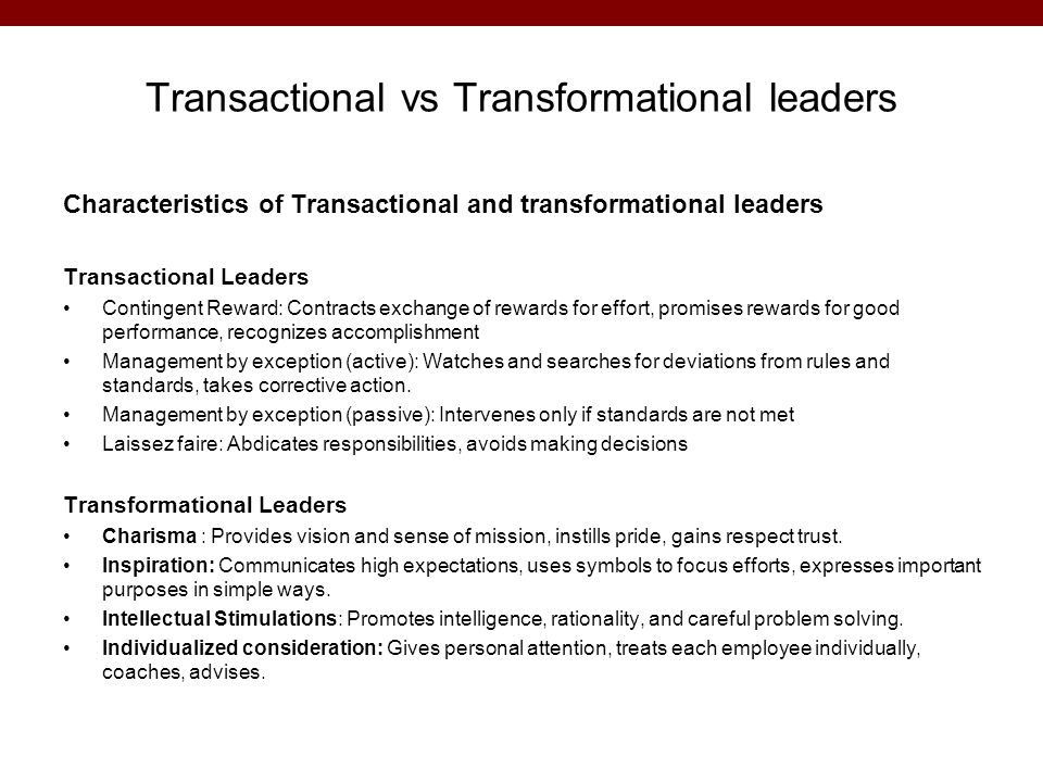 Transactional vs Transformational leaders