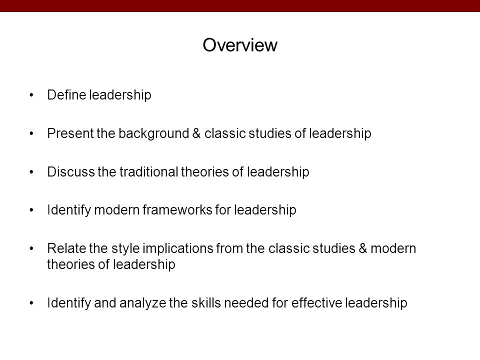 Overview Define leadership