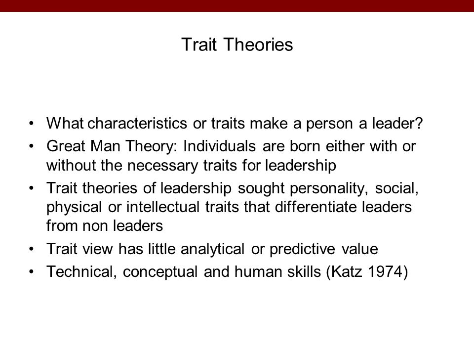 traits and skills theory a doctoral Introduction to graduate writing  some characteristics of good graduate-level writing remain consistent across disciplinary boundaries  • it demonstrates good mechanical skills, including .