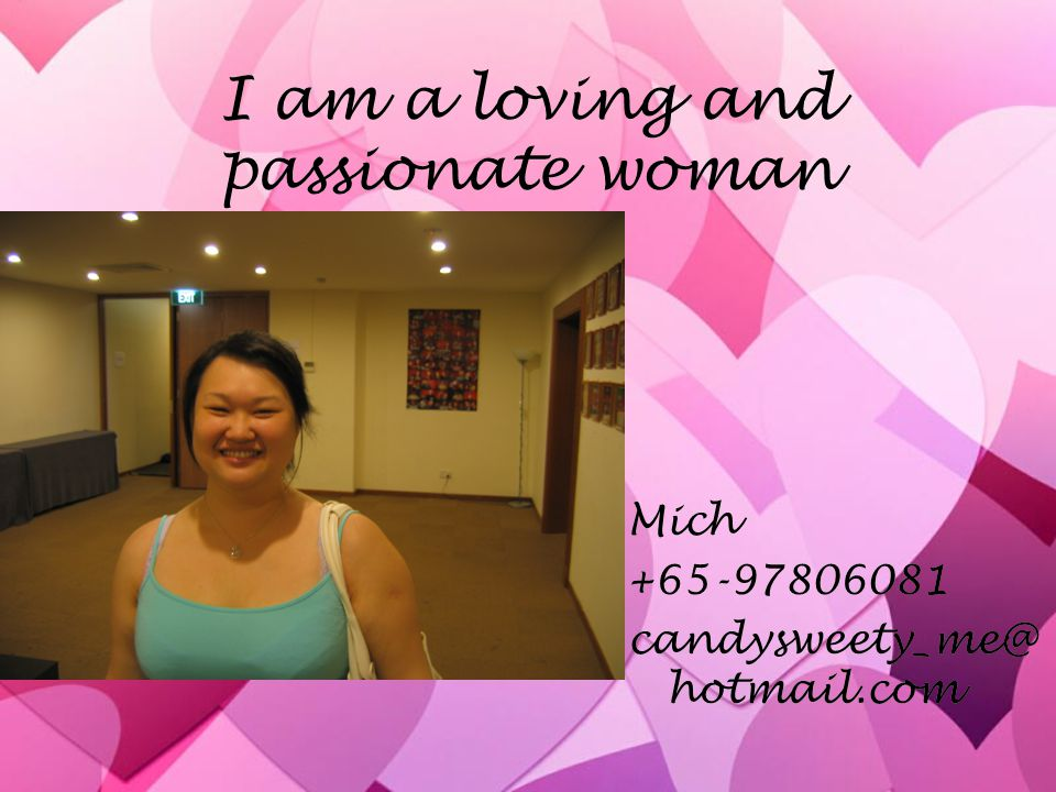 I am a loving and passionate woman