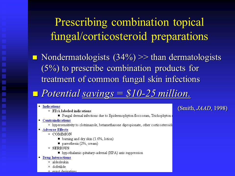 Prescribing combination topical fungal/corticosteroid preparations