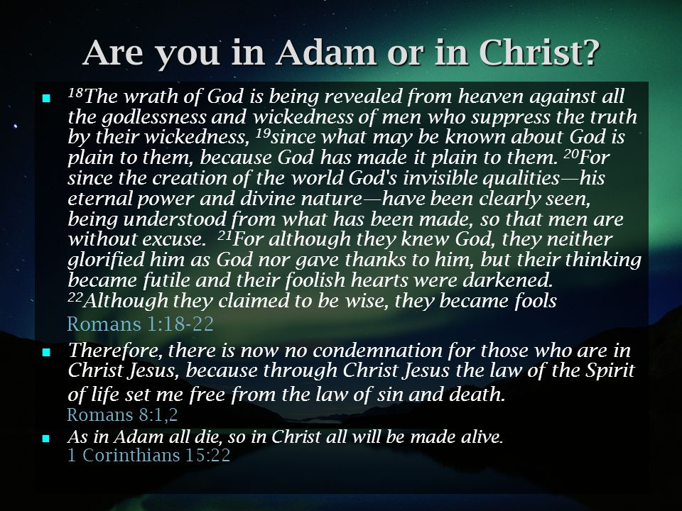 Are you in Adam or in Christ