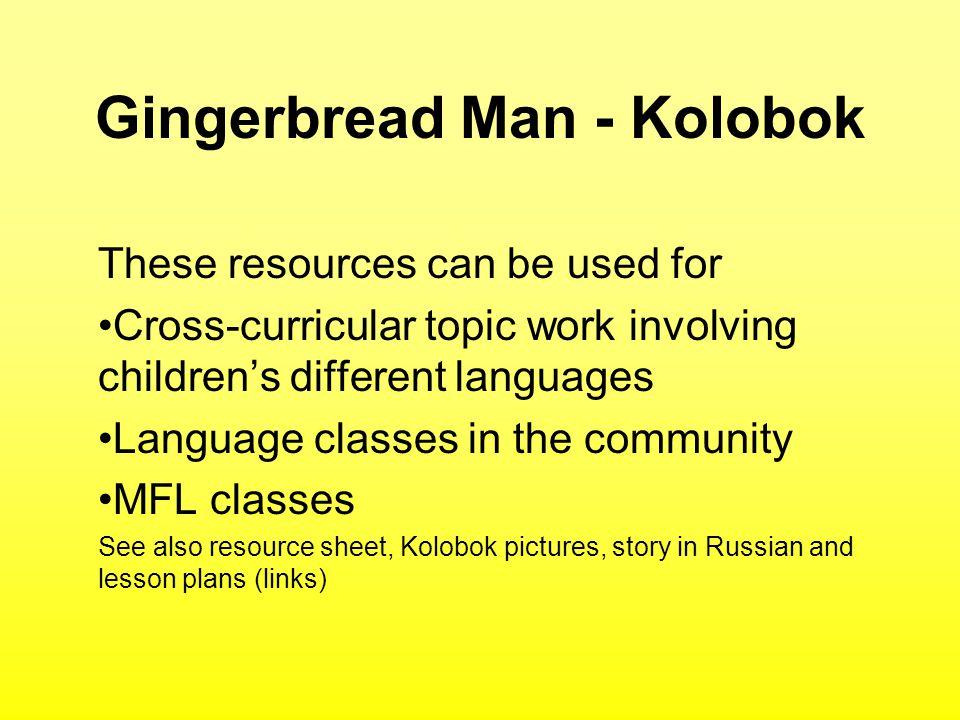 Gingerbread Man - Kolobok