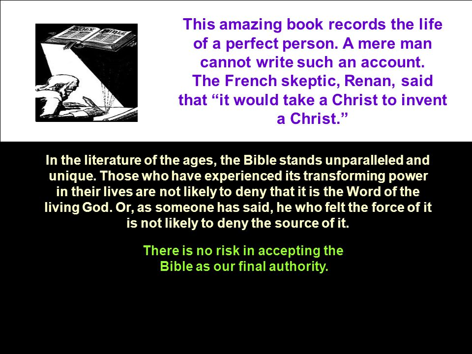 There is no risk in accepting the Bible as our final authority.