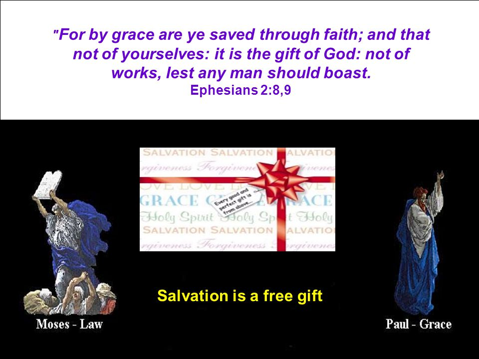 Salvation is a free gift