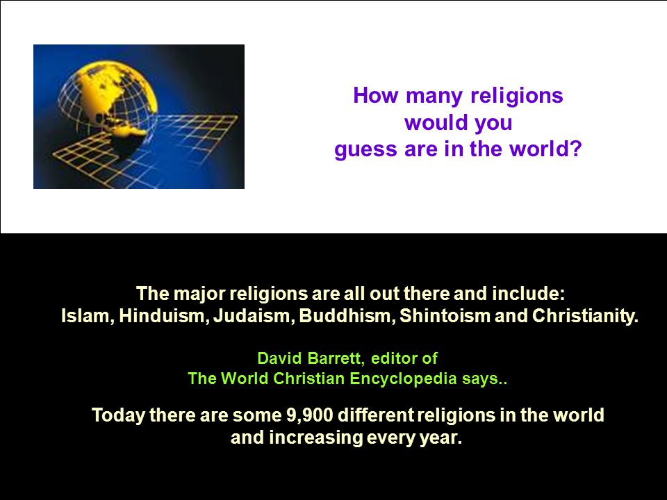 How many religions would you guess are in the world