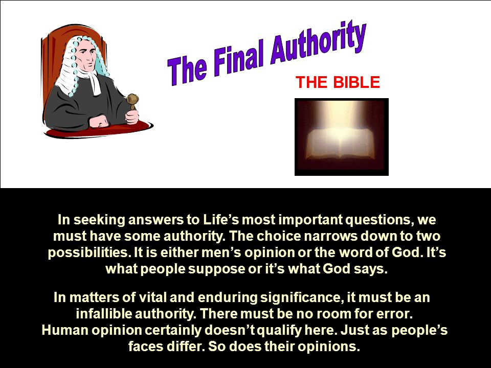 The Final Authority THE BIBLE