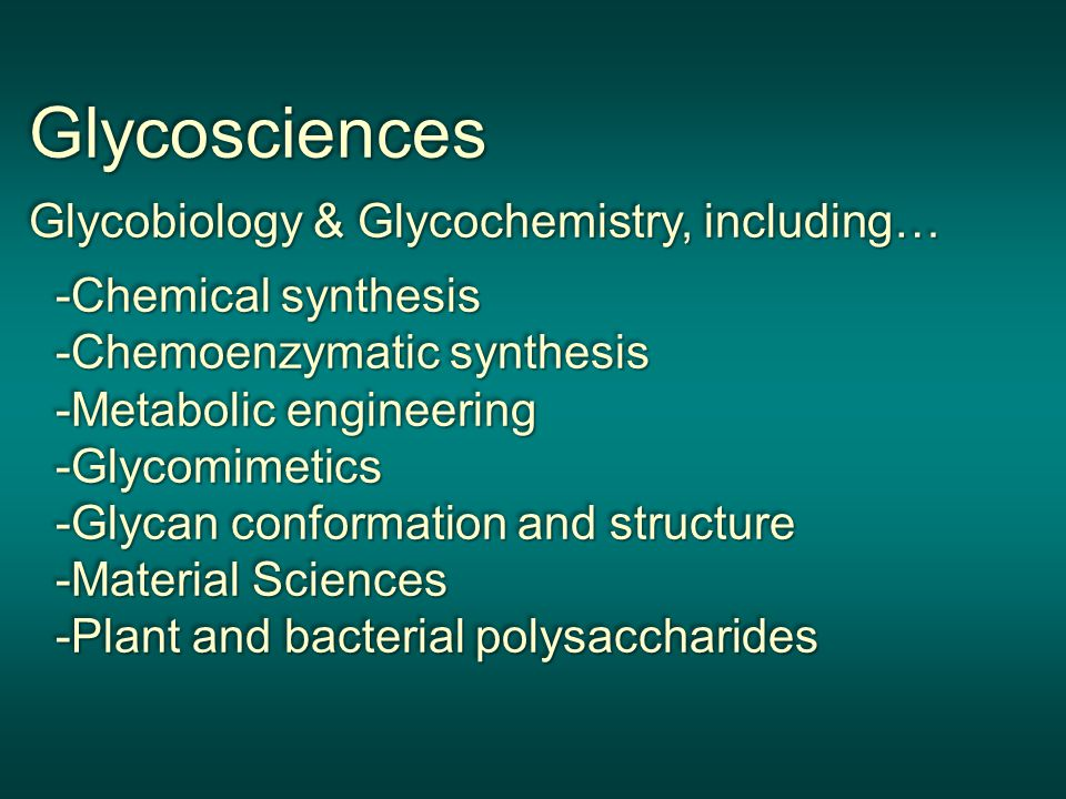 Glycosciences Glycobiology & Glycochemistry, including…
