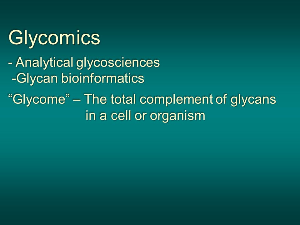 Glycomics - Analytical glycosciences -Glycan bioinformatics