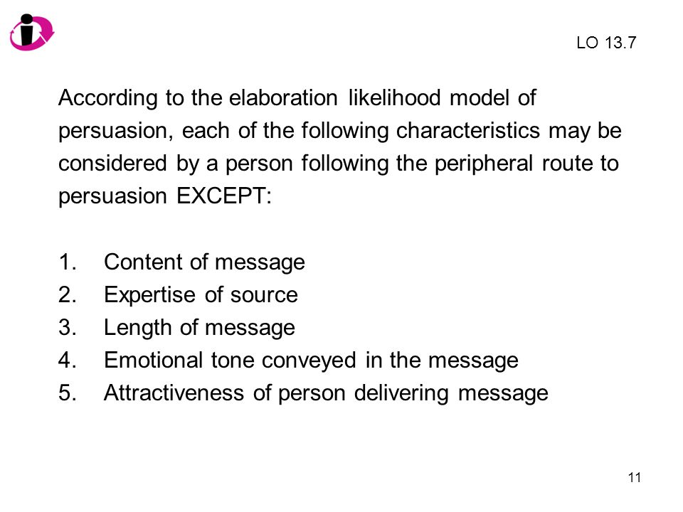 According to the elaboration likelihood model of