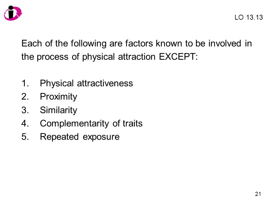 Each of the following are factors known to be involved in
