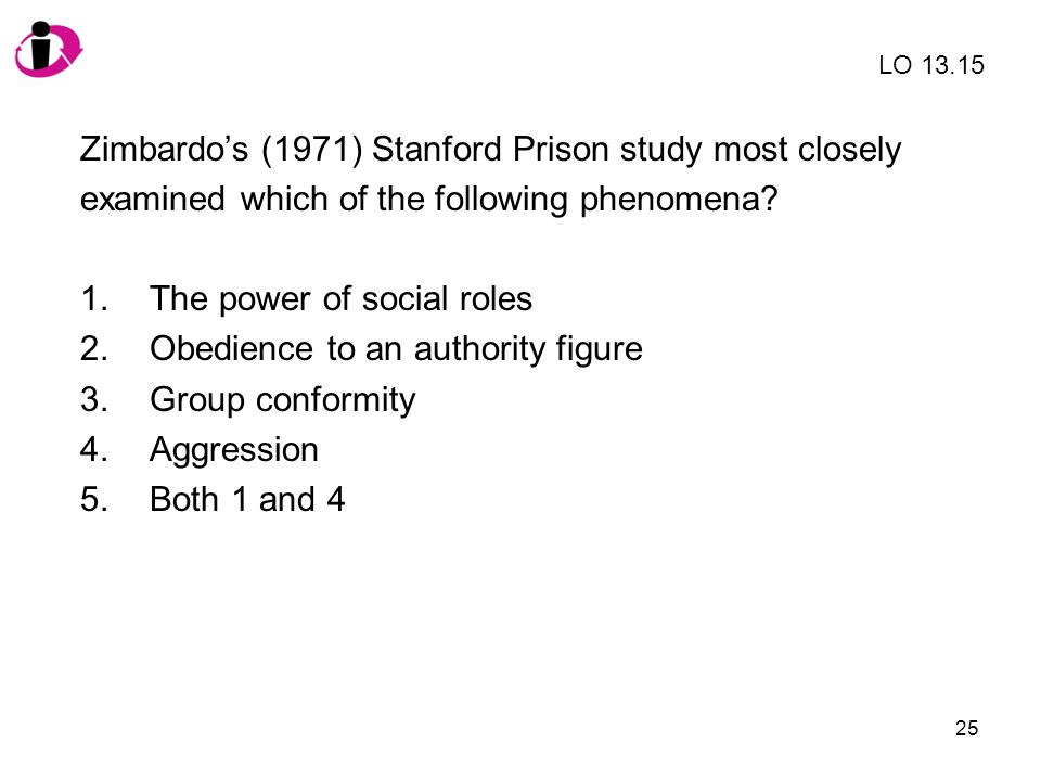 Zimbardo's (1971) Stanford Prison study most closely