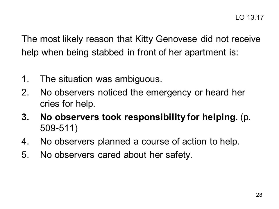 The most likely reason that Kitty Genovese did not receive
