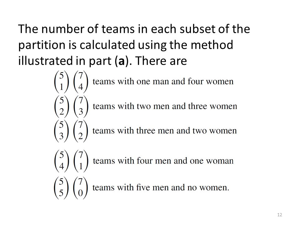 The number of teams in each subset of the partition is calculated using the method illustrated in part (a).