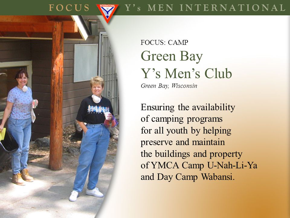 Green Bay Y's Men's Club Ensuring the availability of camping programs