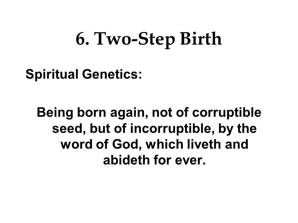 6. Two-Step Birth Spiritual Genetics: