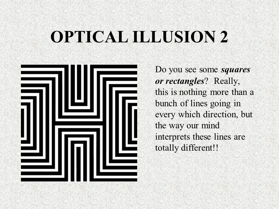 OPTICAL ILLUSION 2