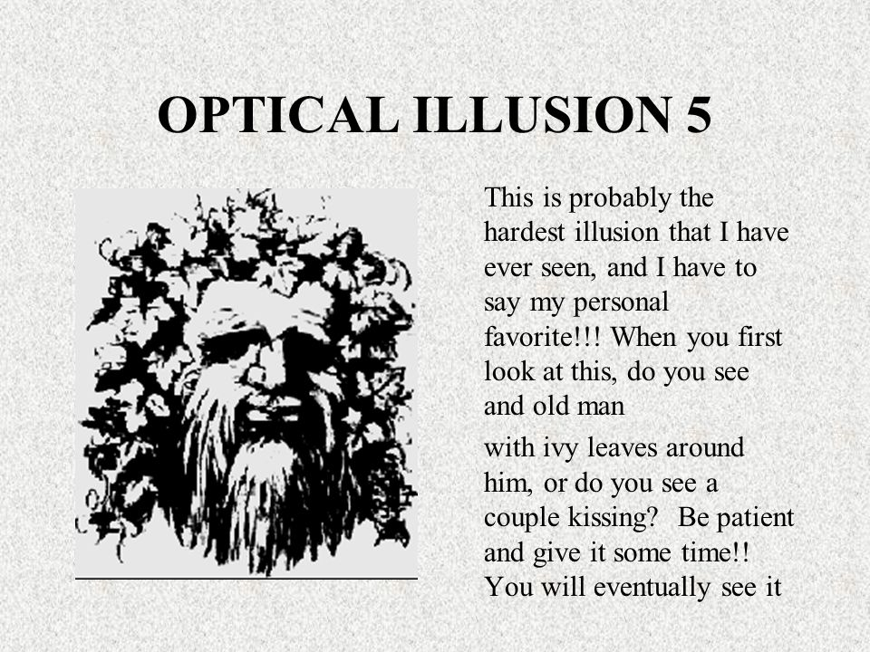 OPTICAL ILLUSION 5