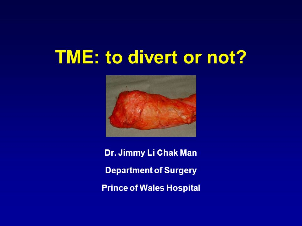 Dr. Jimmy Li Chak Man Department of Surgery Prince of Wales Hospital