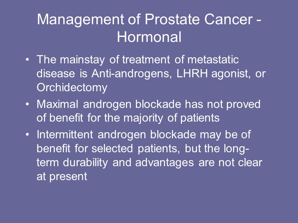 Management of Prostate Cancer - Hormonal