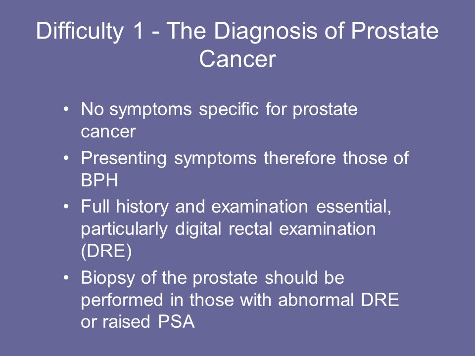 Difficulty 1 - The Diagnosis of Prostate Cancer