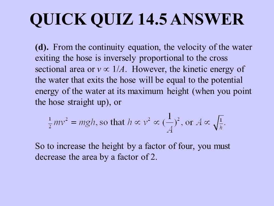 QUICK QUIZ 14.5 ANSWER