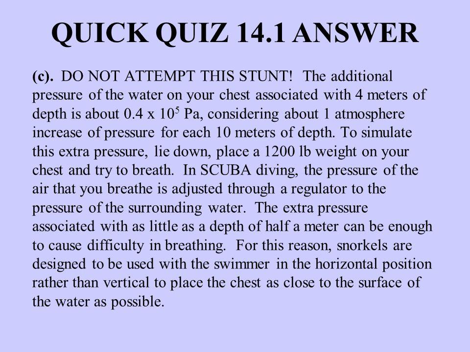 QUICK QUIZ 14.1 ANSWER