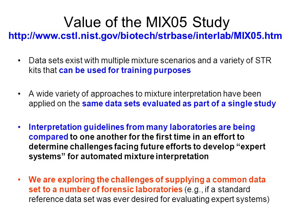 Value of the MIX05 Study